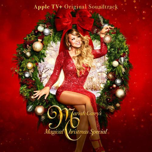Mariah Carey's Magical Christmas Special (Apple TV+ Original Soundtrack)