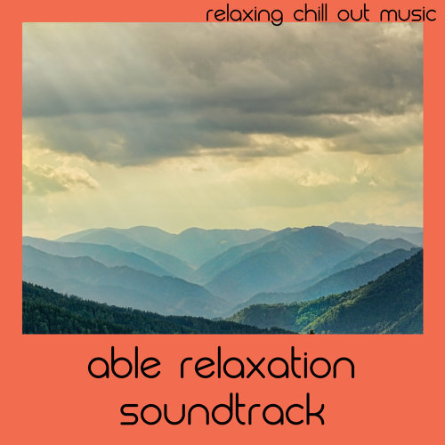 Able Relaxation Soundtrack