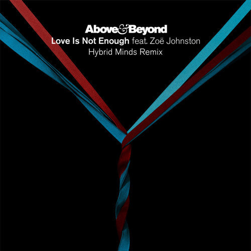 Love Is Not Enough (Hybrid Minds Remix)
