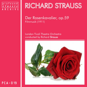 Richard Strauss: Der Rosenkavalier, Op. 59, TrV 227