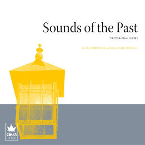 A Collection Of Classical Turkish Music / Sounds Of The Past, No. 2