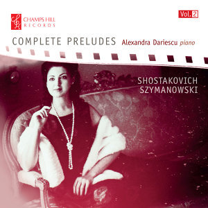 Shostakovich & Szymanowski: Complete Preludes, Vol. 2