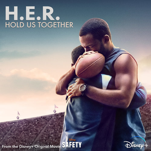 "Hold Us Together - From the Disney+ Original Motion Picture ""Safety"""