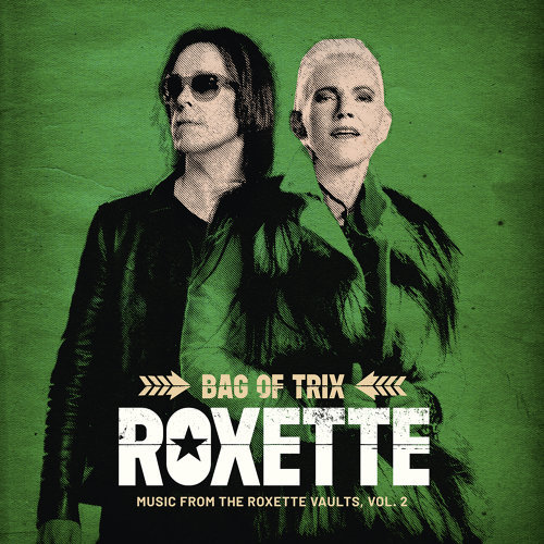 Bag Of Trix Vol. 2 - Music From The Roxette Vaults