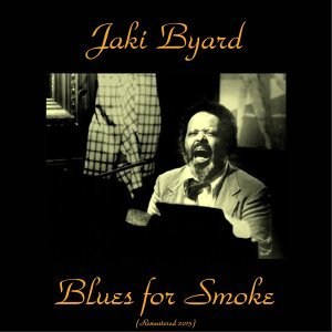 Blues for Smoke - Remastered 2015