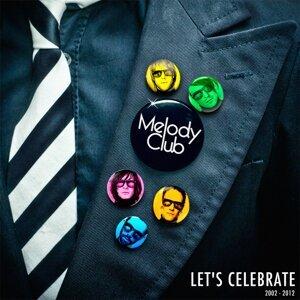 Let's Celebrate (2002-2012)