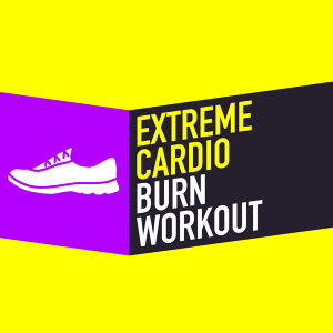 Extreme Cardio Burn Workout