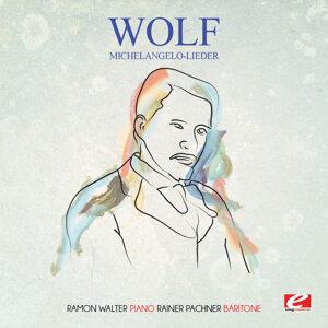 Wolf: Michelangelo-Lieder (Digitally Remastered)