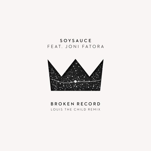 Broken Record (Louis the Child Remix) [feat. Joni Fatora]