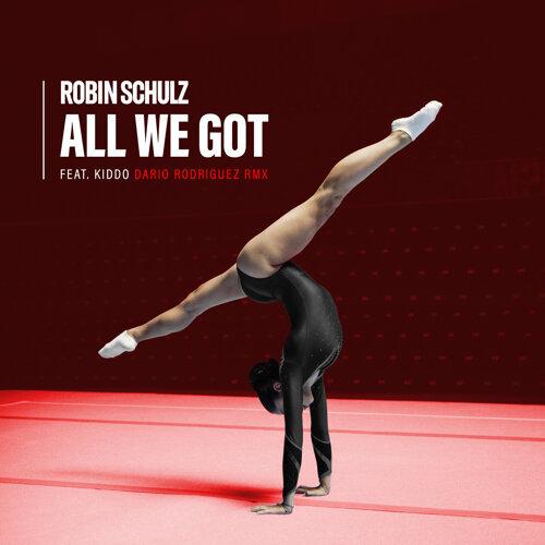 All We Got (feat. KIDDO) - Dario Rodriguez Remix