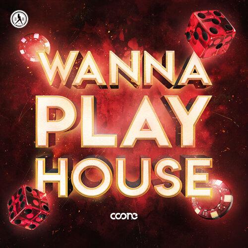 Wanna Play House