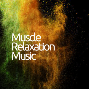 Muscle Relaxation Music