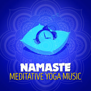 Namaste: Meditative Yoga Music