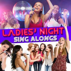 Ladies' Night Sing Alongs