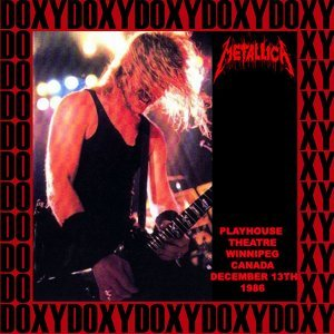 Playhouse Theatre, Winnipeg, Canada, December 13th, 1986 - Doxy Collection, Remastered, Live on Fm Broadcasting