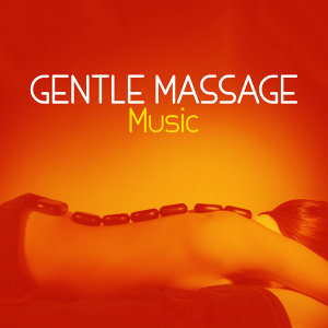 Gentle Massage Music