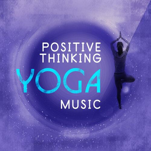 Positive Thinking Yoga Music