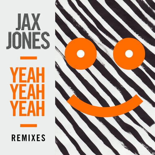 Yeah Yeah Yeah - Remixes