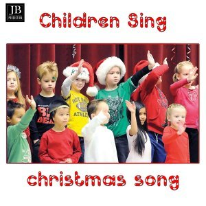 Children Sing Christmas Songs