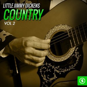 Little Jimmy Dickens Country, Vol. 2