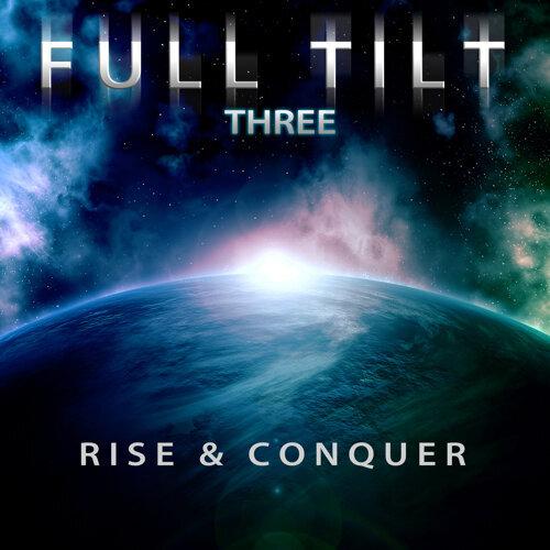 Full Tilt, Vol. 3: Rise & Conquer