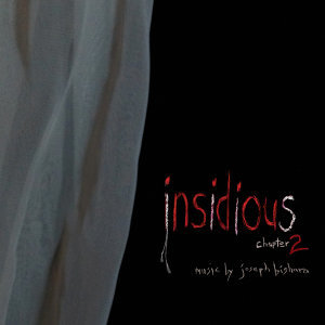 Insidious: Chapter 2 (Original Motion Picture Score)