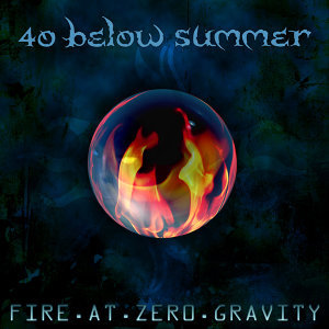 Fire At Zero Gravity - Bonus Track Version