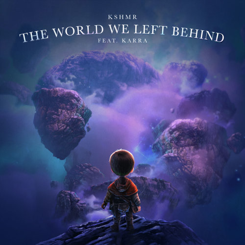 The World We Left Behind (feat. KARRA)