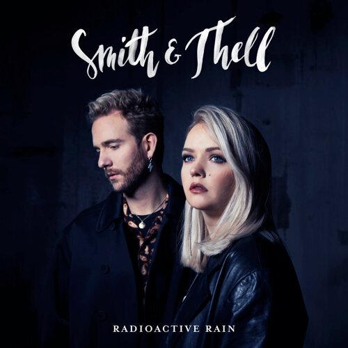 Smith & Thell - Radioactive Rain - KKBOX