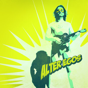 Alter Egos (Original Motion Picture Soundtrack)