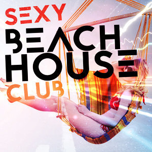 Sexy Beach House Club