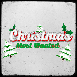 Christmas: Most Wanted