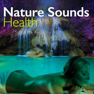 Nature Sounds: Health