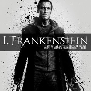 I, Frankenstein (Original Motion Picture Score)