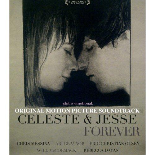 Celeste & Jesse Forever (Original Motion Picture Soundtrack)
