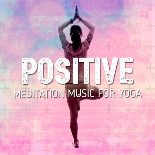 Positive Meditation Music for Yoga
