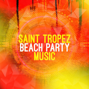 Saint Tropez Beach Party Music