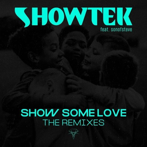 Show Some Love - The Remixes