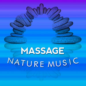 Massage Nature Music