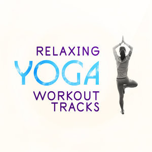 Relaxing Yoga Workout Tracks