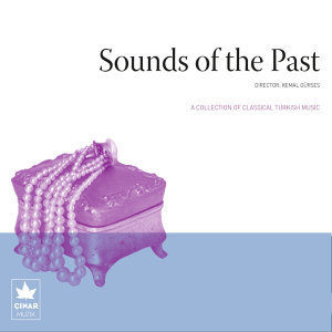 A Collection Of Classical Turkish Music / Sounds Of The Past, No. 1