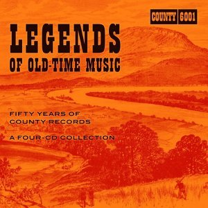 Legends Of Old-Time Music:Fifty Years Of County Records