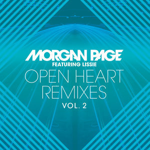 Open Heart Remixes Vol. 2