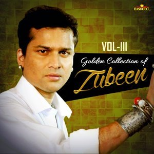 Golden Collection of Zubeen, Vol. 3