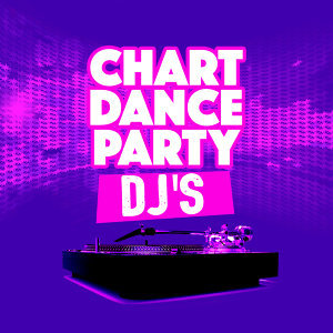 Chart Dance Party Dj's