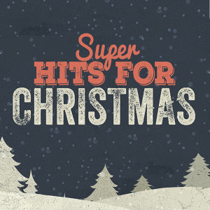 Super Hits for Christmas