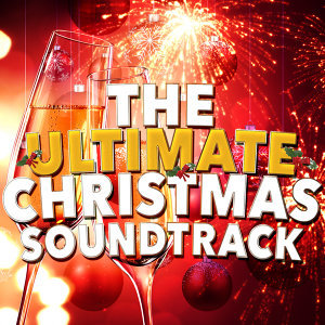 The Ultimate Christmas Soundtrack