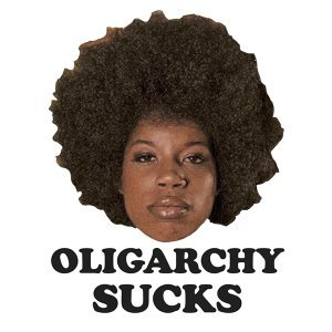 oLIGARCHY sUCKS!