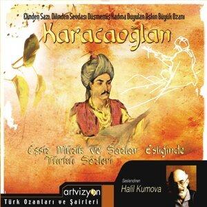 Karacaoğlan - Eşsiz Müzik ve Sazlar Eşliğinde Türki Sözleri