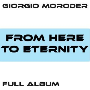 From Here to Eternity / Faster Than the Speed of Love / Lost Angeles / Utopia - Me Giorgio / From Here to Eternity Reprise / First Hand Experience in Second Hand Love / I'm Left, You're Right, She's Gone / Too Hot to Handle